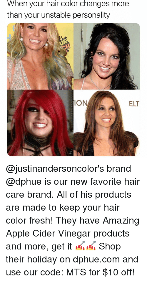 Apple, Fresh, and Hair: When your hair color changes more  than your unstable personality  IO  ELT @justinandersoncolor's brand @dphue is our new favorite hair care brand. All of his products are made to keep your hair color fresh! They have Amazing Apple Cider Vinegar products and more, get it 💅💅 Shop their holiday on dphue.com and use our code: MTS for $10 off!