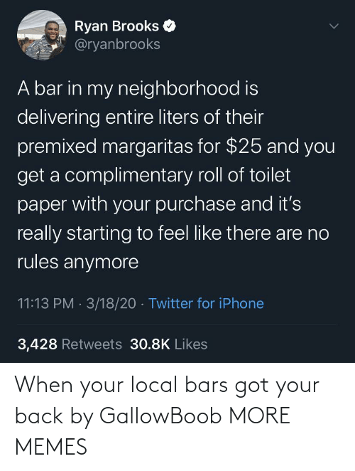 When Your: When your local bars got your back by GallowBoob MORE MEMES