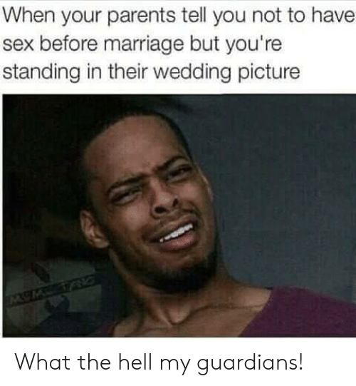Guardians: When your parents tell you not to have  sex before marriage but you're  standing in their wedding picture What the hell my guardians!