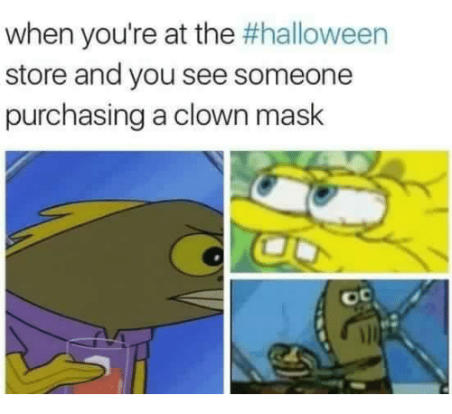 Halloween, Mask, and Clown: when you're at the #halloween  store and you see someone  purchasing a clown mask  oc