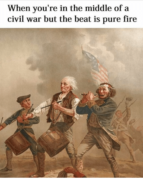 Fire, Civil War, and The Middle: When you're in the middle of a  civil war but the beat is pure fire