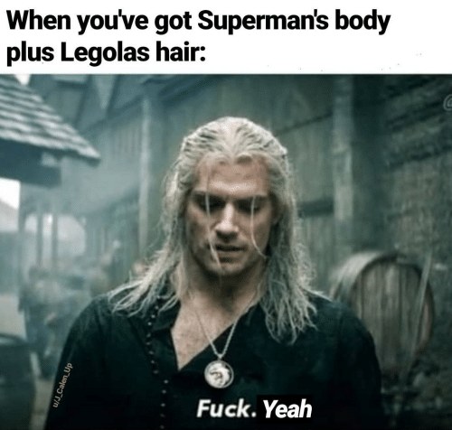 Hair: When you've got Superman's body  plus Legolas hair:  Fuck. Yeah  u/J_Calen_Up