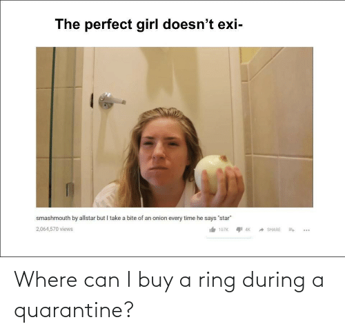 Can I: Where can I buy a ring during a quarantine?