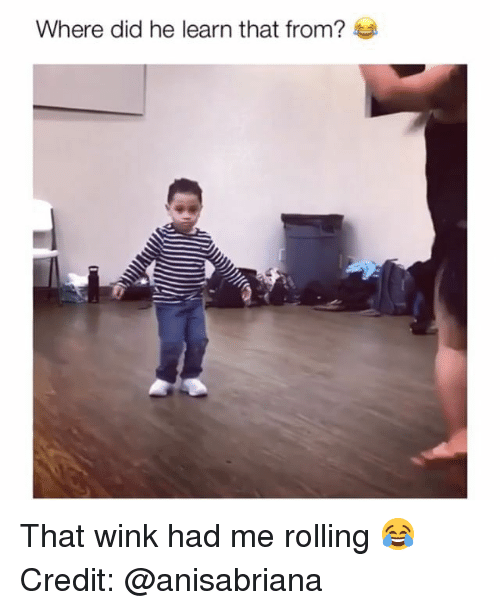 wink: Where did he learn that from? That wink had me rolling 😂 Credit: @anisabriana