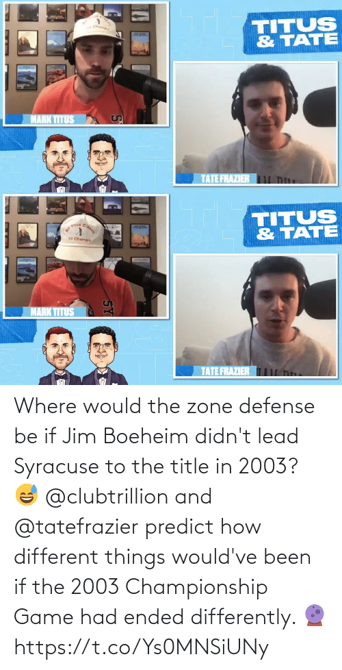 Championship: Where would the zone defense be if Jim Boeheim didn't lead Syracuse to the title in 2003? 😅  @clubtrillion and @tatefrazier predict how different things would've been if the 2003 Championship Game had ended differently. 🔮 https://t.co/Ys0MNSiUNy
