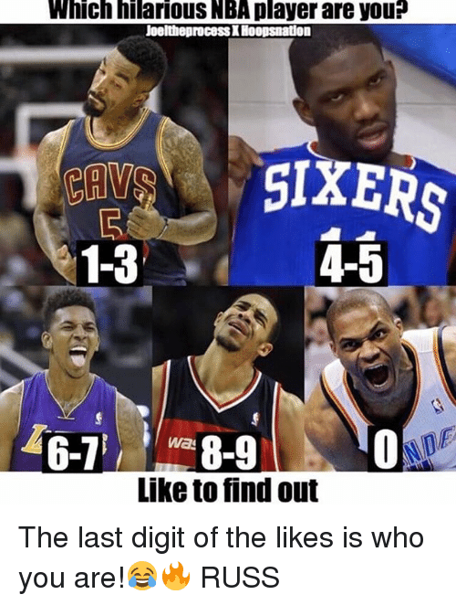 digitalism: Which hilarious NBA player are you?  JoeltheprocessX Hoopsnation  1-3  4-5  wa  Like to find out The last digit of the likes is who you are!😂🔥 RUSS