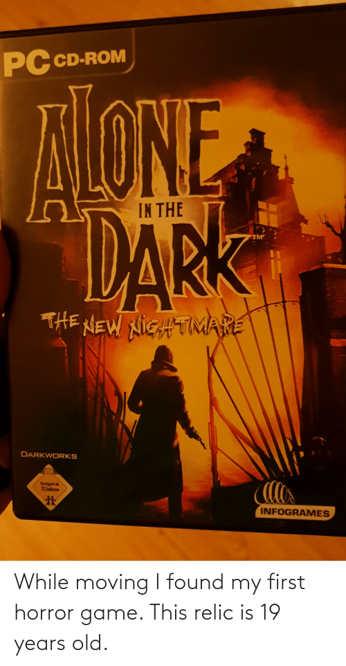 horror: While moving I found my first horror game. This relic is 19 years old.