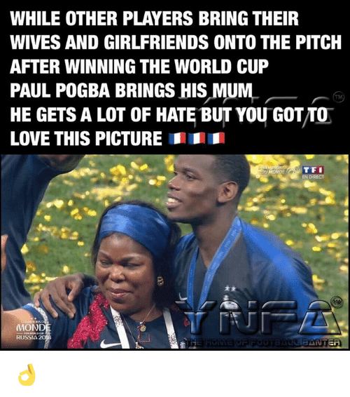 paul pogba: WHILE OTHER PLAYERS BRING THEIR  WIVES AND GIRLFRIENDS ONTO THE PITCH  AFTER WINNING THE WORLD CUP  PAUL POGBA BRINGS HIS MUM  HE GETS A LOT OF HATE BUT YOU GOT/TO  LOVE THIS PICTURE  EN DIRECT  MOND  RUSSIA 2 👌