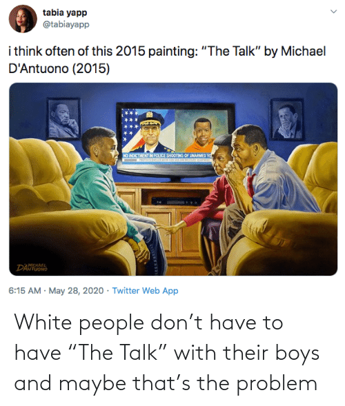 "Have To: White people don't have to have ""The Talk"" with their boys and maybe that's the problem"