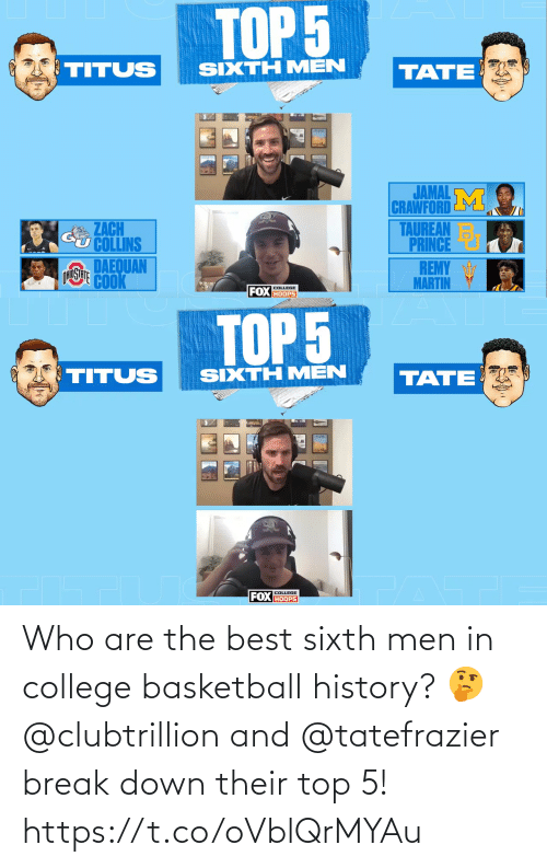 top: Who are the best sixth men in college basketball history? 🤔  @clubtrillion and @tatefrazier break down their top 5! https://t.co/oVblQrMYAu