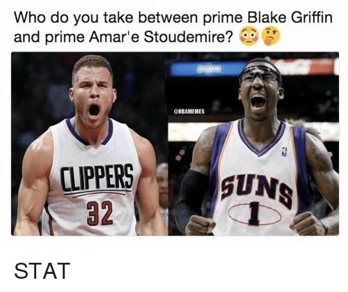 Blake Griffin: Who do you take between prime Blake Griffin  and prime Amare Stoudemire?  @NBAMEMES  CLIPPERS  32  SUNS STAT