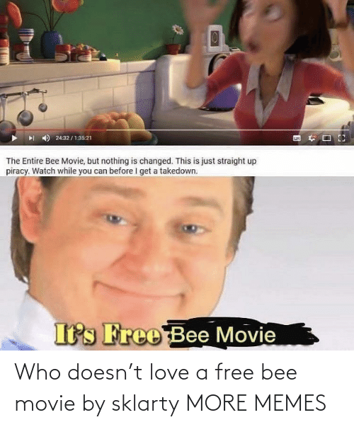 Free: Who doesn't love a free bee movie by sklarty MORE MEMES