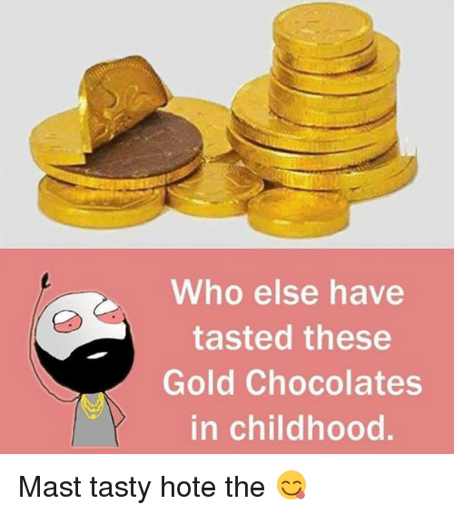 Dekh Bhai, International, and Gold: Who else have  tasted these  Gold Chocolates  in childhood Mast tasty hote the 😋