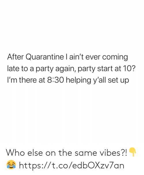 who: Who else on the same vibes?!👇😂 https://t.co/edbOXzv7an