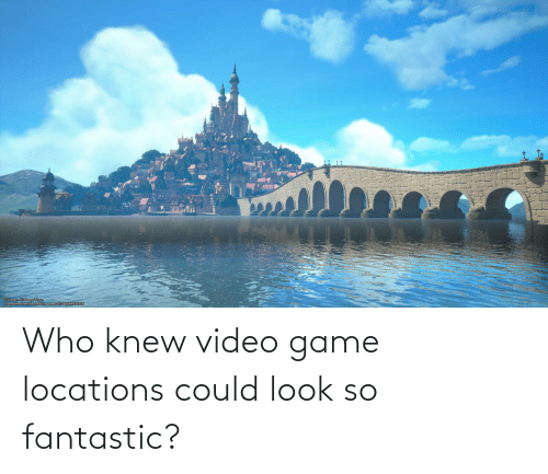 Locations: Who knew video game locations could look so fantastic?