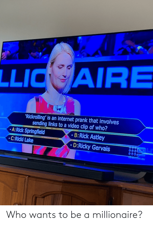 who: Who wants to be a millionaire?