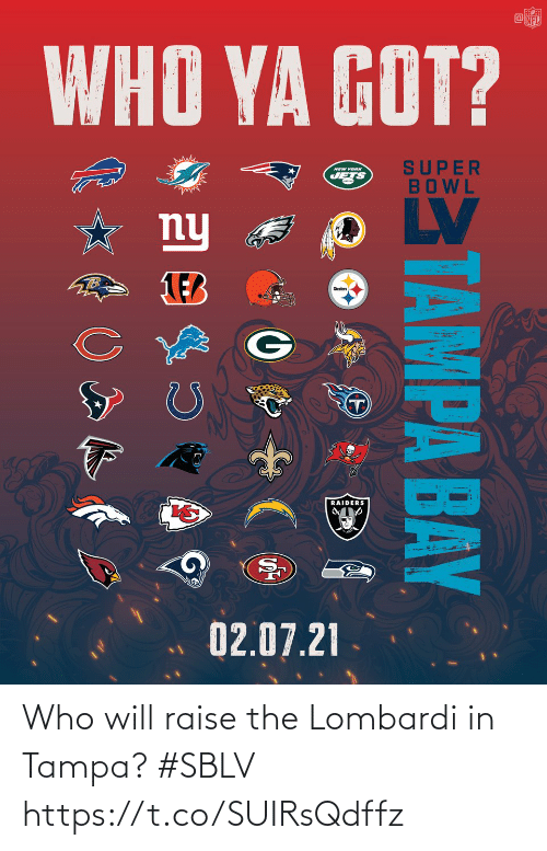 Raise: Who will raise the Lombardi in Tampa? #SBLV https://t.co/SUIRsQdffz