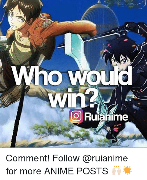 Anime Post: Who Would  O Ruianime Comment! Follow @ruianime for more ANIME POSTS 🙌🏻🌟