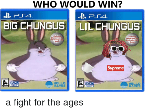 Who Would Win Big Chungus Lil Chungus Featuring Dante From Th