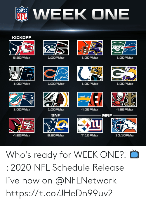 ready: Who's ready for WEEK ONE?!  📺: 2020 NFL Schedule Release live now on @NFLNetwork https://t.co/JHeDn99uv2