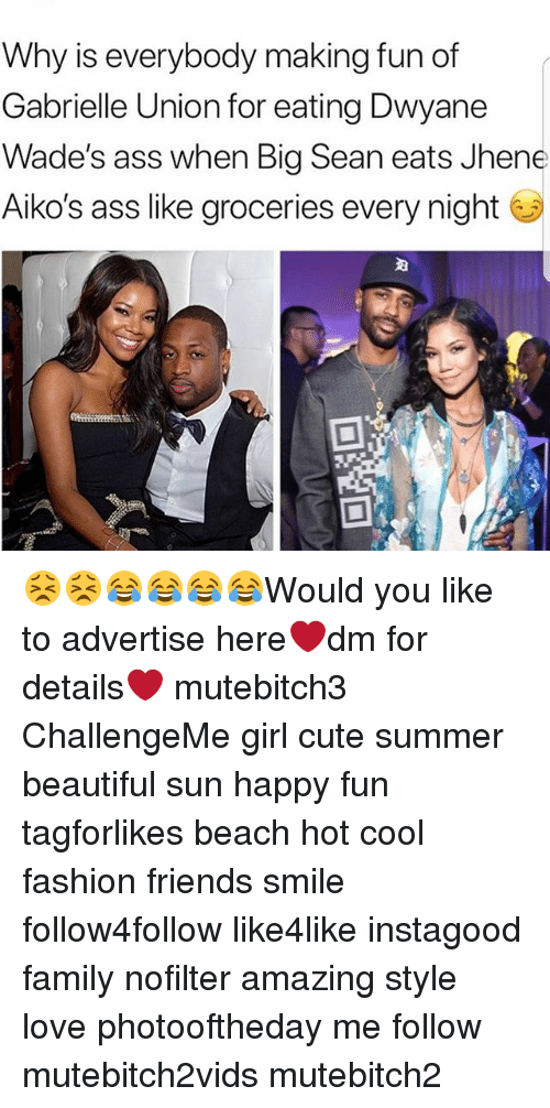 Ass Beautiful And Big Sean Why Is Everybody Making Fun Of Gabrielle Union
