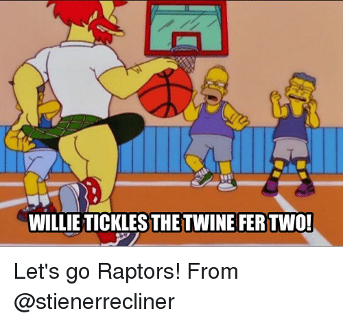 willies: WILLIE TICKLES THE TWINE FER TWO!  TIELLTHEPER Let's go Raptors! From @stienerrecliner