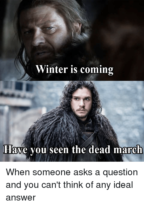 Got winter is coming meme