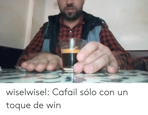 Gif, Tumblr, and Blog: wiselwisel:   Cafail sólo con un toque de win