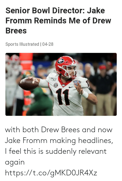 Nfl, Drew Brees, and Now: with both Drew Brees and now Jake Fromm making headlines, I feel this is suddenly relevant again https://t.co/gMKD0JR4Xz