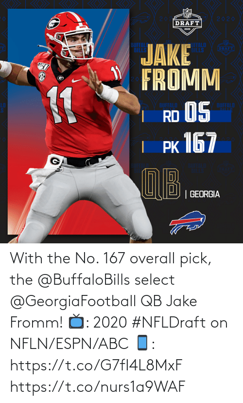 overall: With the No. 167 overall pick, the @BuffaloBills select @GeorgiaFootball QB Jake Fromm!  📺: 2020 #NFLDraft on NFLN/ESPN/ABC 📱: https://t.co/G7fI4L8MxF https://t.co/nurs1a9WAF