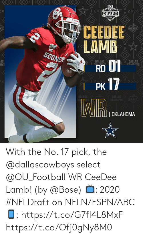ESPN: With the No. 17 pick, the @dallascowboys select @OU_Football WR CeeDee Lamb!  (by @Bose)  📺: 2020 #NFLDraft on NFLN/ESPN/ABC 📱: https://t.co/G7fI4L8MxF https://t.co/Ofj0gNy8M0