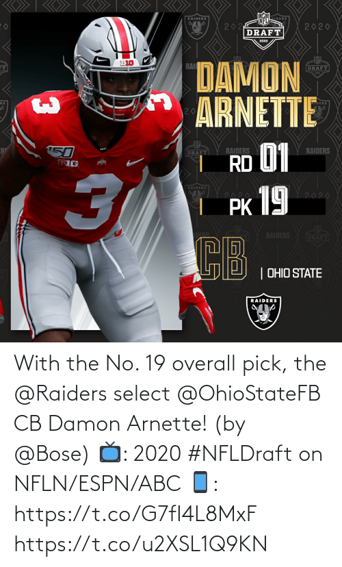 overall: With the No. 19 overall pick, the @Raiders select @OhioStateFB CB Damon Arnette! (by @Bose)  📺: 2020 #NFLDraft on NFLN/ESPN/ABC 📱: https://t.co/G7fI4L8MxF https://t.co/u2XSL1Q9KN