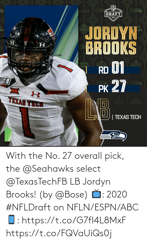 overall: With the No. 27 overall pick, the @Seahawks select @TexasTechFB LB Jordyn Brooks! (by @Bose)  📺: 2020 #NFLDraft on NFLN/ESPN/ABC 📱: https://t.co/G7fI4L8MxF https://t.co/FQVaUiQs0j