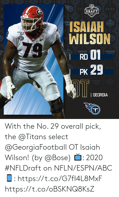 overall: With the No. 29 overall pick, the @Titans select @GeorgiaFootball OT Isaiah Wilson! (by @Bose)  📺: 2020 #NFLDraft on NFLN/ESPN/ABC 📱: https://t.co/G7fI4L8MxF https://t.co/oBSKNQ8KsZ