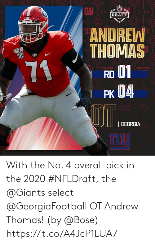 thomas: With the No. 4 overall pick in the 2020 #NFLDraft, the @Giants select @GeorgiaFootball OT Andrew Thomas!  (by @Bose) https://t.co/A4JcP1LUA7