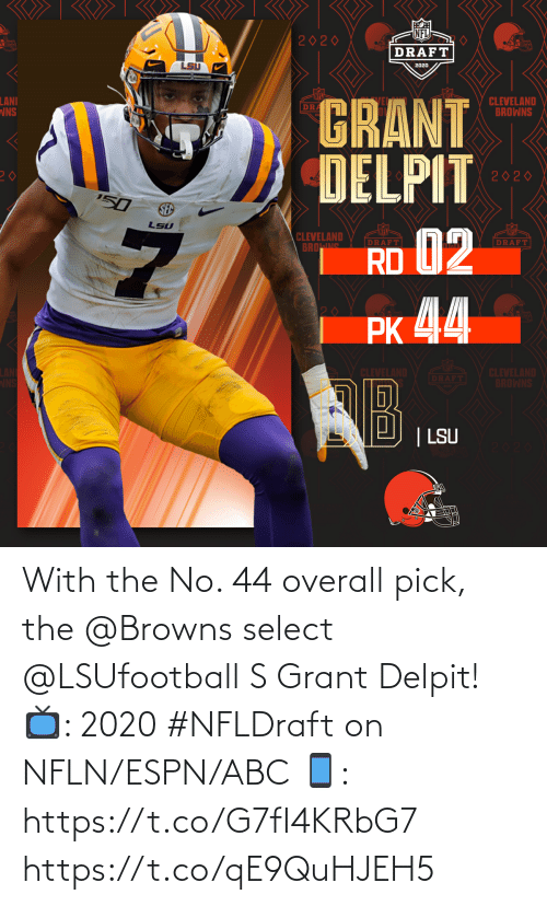 ESPN: With the No. 44 overall pick, the @Browns select @LSUfootball S Grant Delpit!   📺: 2020 #NFLDraft on NFLN/ESPN/ABC 📱: https://t.co/G7fI4KRbG7 https://t.co/qE9QuHJEH5
