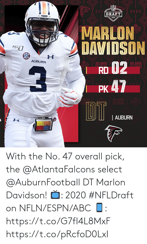 overall: With the No. 47 overall pick, the @AtlantaFalcons select @AuburnFootball DT Marlon Davidson!  📺: 2020 #NFLDraft on NFLN/ESPN/ABC 📱: https://t.co/G7fI4L8MxF https://t.co/pRcfoD0LxI