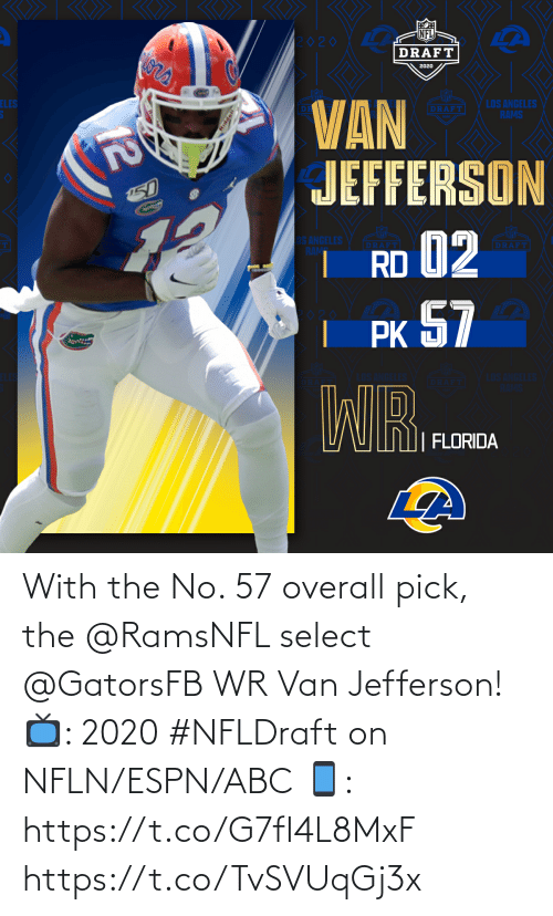 overall: With the No. 57 overall pick, the @RamsNFL select @GatorsFB WR Van Jefferson!  📺: 2020 #NFLDraft on NFLN/ESPN/ABC 📱: https://t.co/G7fI4L8MxF https://t.co/TvSVUqGj3x