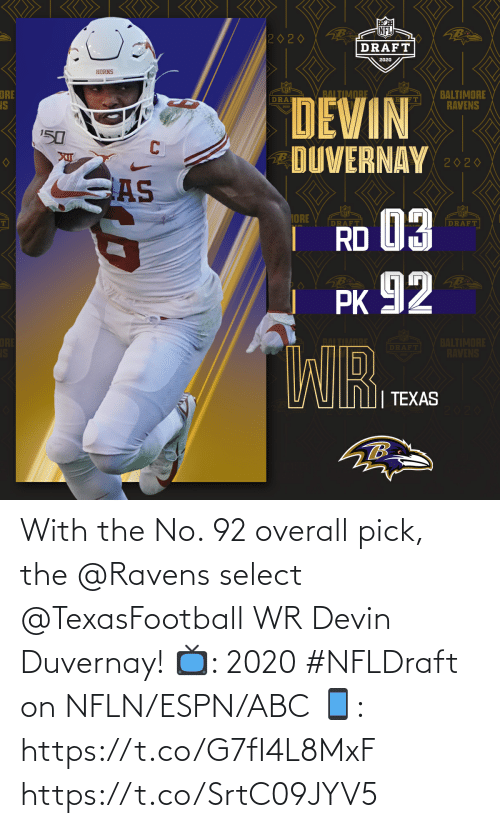 overall: With the No. 92 overall pick, the @Ravens select @TexasFootball WR Devin Duvernay!  📺: 2020 #NFLDraft on NFLN/ESPN/ABC 📱: https://t.co/G7fI4L8MxF https://t.co/SrtC09JYV5