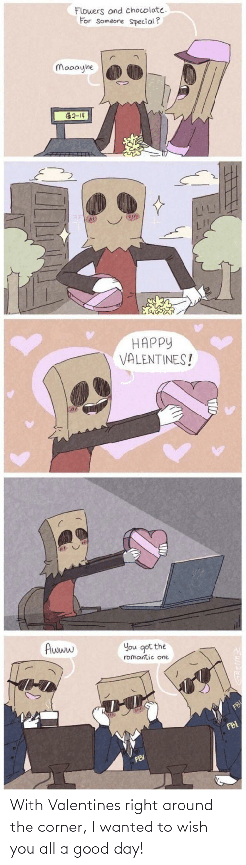 right: With Valentines right around the corner, I wanted to wish you all a good day!