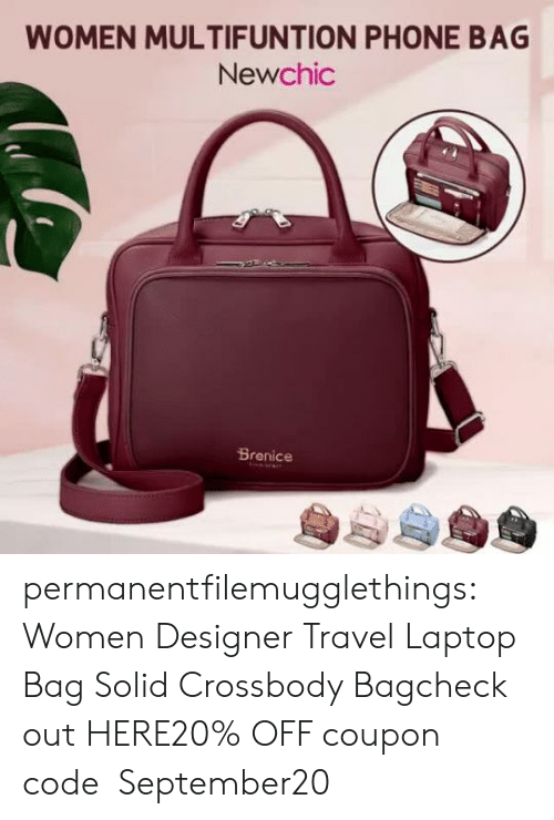 Phone, Tumblr, and Blog: WOMEN MULTIFUNTION PHONE BAG  Newchic  Brenice permanentfilemugglethings:  Women Designer Travel Laptop Bag Solid Crossbody Bagcheck out HERE20% OFF coupon code:September20