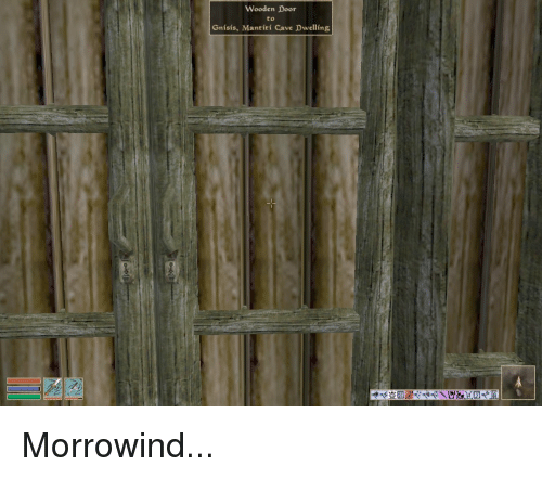 Im14andthisisfunny, Morrowind, And Man: Wooden Door To Grisis, Man Titi Cave  Dwelling