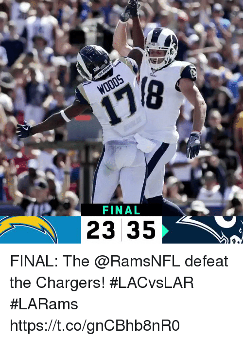 Memes, Chargers, and 🤖: WOODS  170  FINAL  23 35 FINAL: The @RamsNFL defeat the Chargers! #LACvsLAR  #LARams https://t.co/gnCBhb8nR0