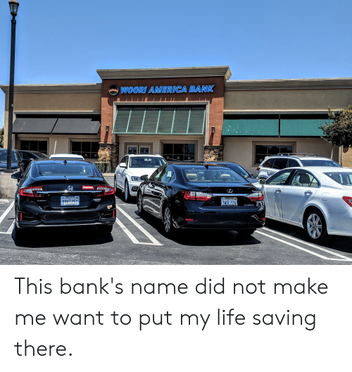 America, Honda, and Life: WOORI AMERICA BANK  Supreme  NORM REEVES  DAN uonn  LMONTe  FEB allonna  CLARITY  7HOL224  8BXT251  HONDA This bank's name did not make me want to put my life saving there.
