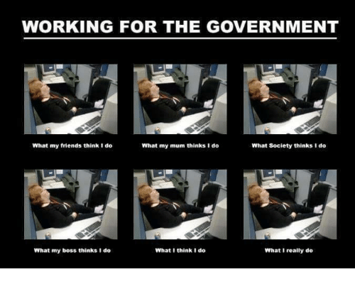 Working For The Government What My Friends Think Do What My Mum