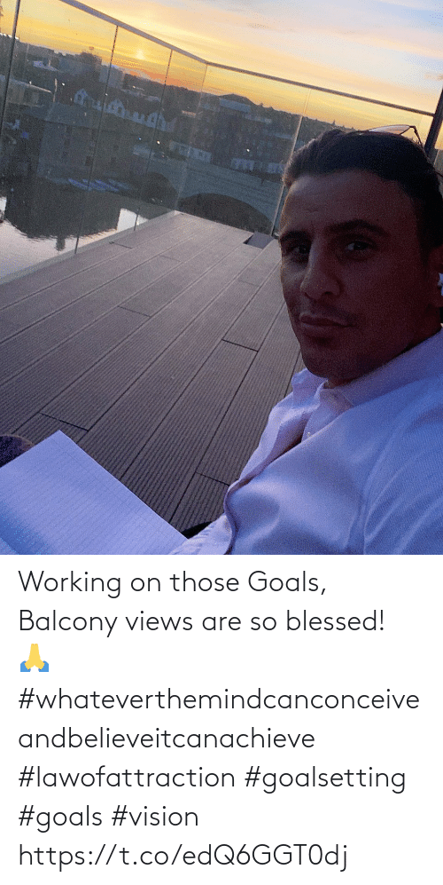 Vision: Working on those Goals, Balcony views are so blessed! 🙏 #whateverthemindcanconceiveandbelieveitcanachieve #lawofattraction #goalsetting #goals #vision https://t.co/edQ6GGT0dj