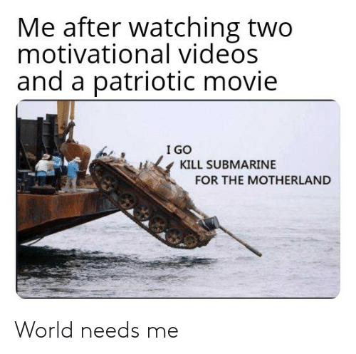Needs: World needs me