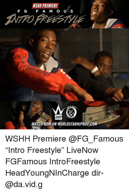 """worldstarhiphop: WSHH PREMIERE  F G F A M OU S  2  WATCH NOW ON WORLDSTARHIPHOP.COM WSHH Premiere @FG_Famous """"Intro Freestyle"""" LiveNow FGFamous IntroFreestyle HeadYoungNInCharge dir- @da.vid.g"""