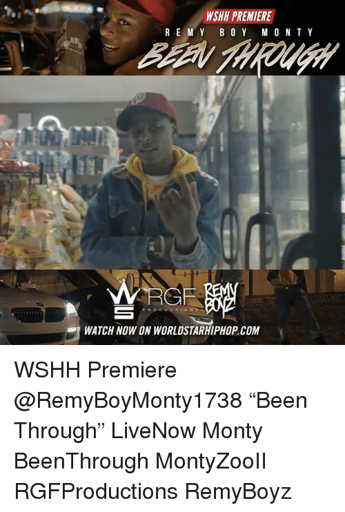 """boing: WSHH PREMIERE  RE M Y BO Y M O N TY  RGF  WATCH NOW ON WORLDSTARHIPHOP COM WSHH Premiere @RemyBoyMonty1738 """"Been Through"""" LiveNow Monty BeenThrough MontyZooII RGFProductions RemyBoyz"""