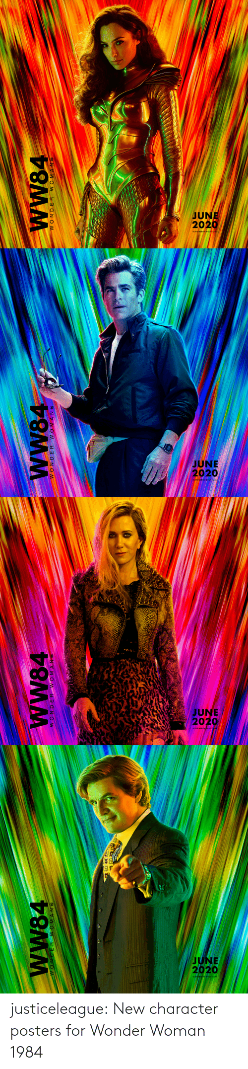 posters: WW84  JI NVWO M   JUNE  2020  wW84  WONDER WOMANC   JUNE  2020  2019 WBEI TMGOC  wW84  WONDER WOMAN C   JUNE  2020  wW84  30 NVWOM N OM justiceleague: New character posters for Wonder Woman 1984